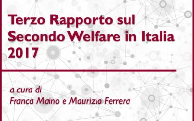 Terzo Rapporto sul secondo welfare in Italia 2017