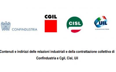 Contenuti e indirizzi delle relazioni industriali e della contrattazione collettiva di Confindustria e Cgil, Cisl, Uil (Patto della Fabbrica)