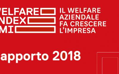 Il welfare aziendale fa crescere l'impresa – Rapporto 2018