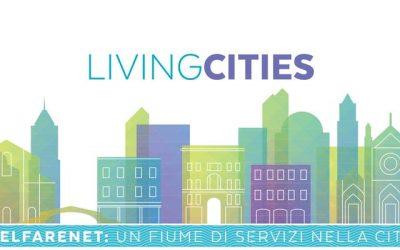 LIVING CITIES – WelfareNet: un fiume di servizi nella città