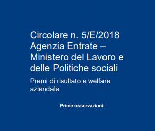 Circolare n. 5/E/2018 Agenzia Entrate – Premi di risultato e welfare aziendale