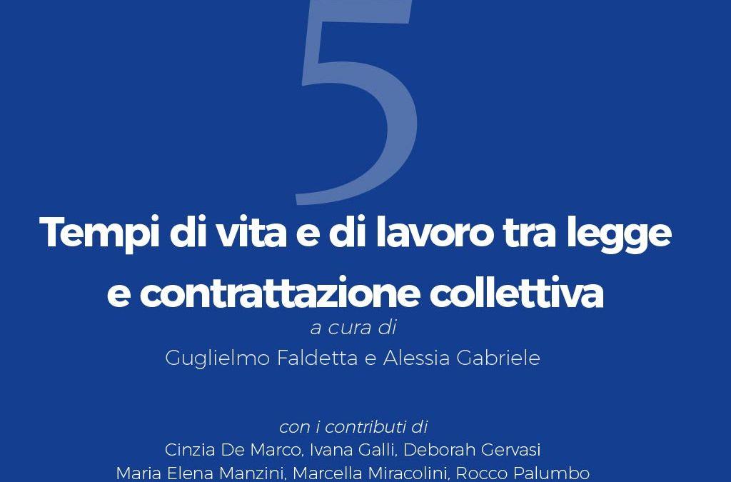 Tempi di vita e di lavoro tra legge e contrattazione collettiva