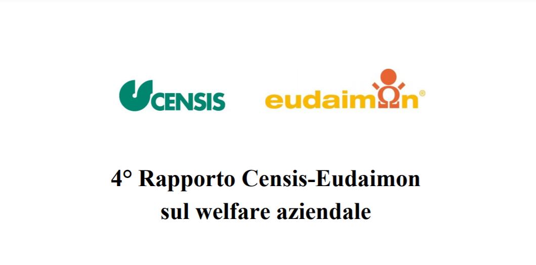 4° Rapporto Censis-Eudaimon sul welfare aziendale