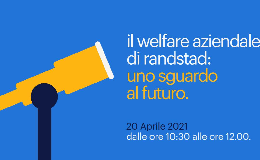 Il welfare aziendale di Randstad: uno sguardo al futuro
