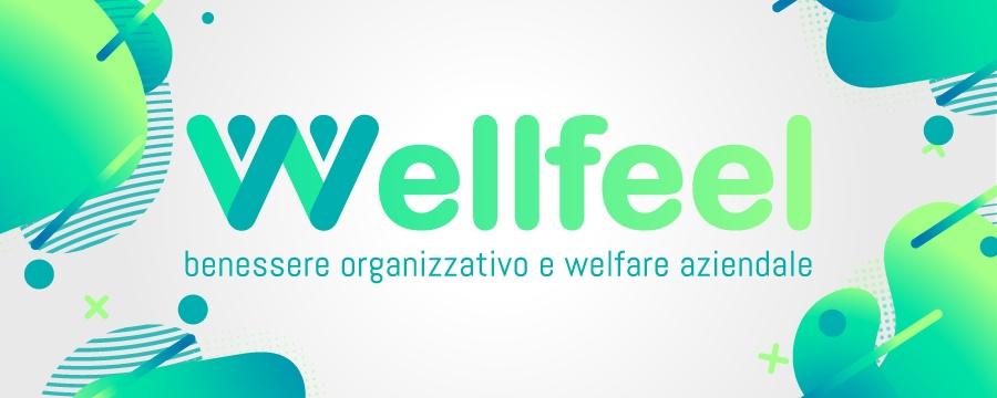WELLFEEL. Benessere organizzativo e welfare aziendale